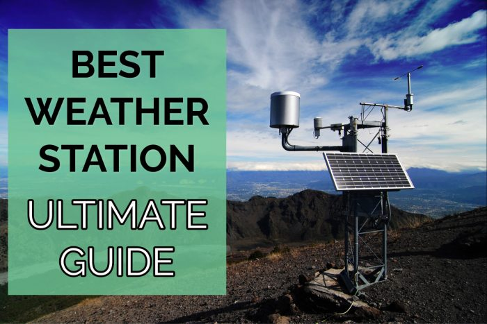 Best Home Weather Station 2018: Perfect picks for your needs